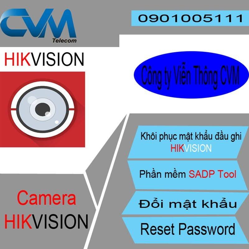 Khôi phục mật khẩu camera hikvision
