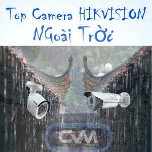 Top camera ngoài trời của hãng Hikvision