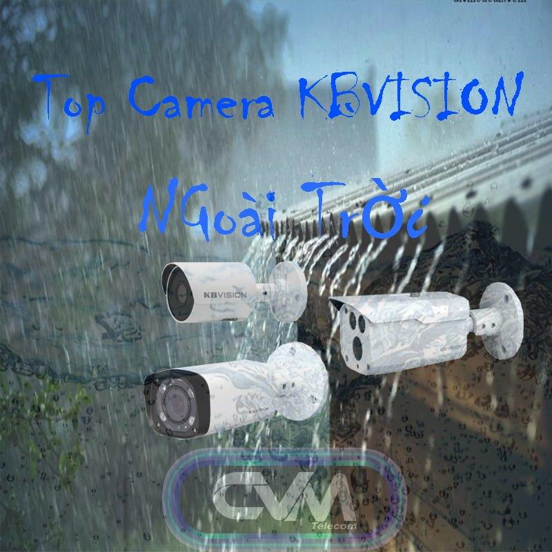 Top camera ngoài trời của hãng kbvision