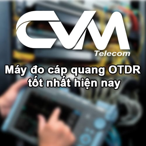 may do cap quang otdr