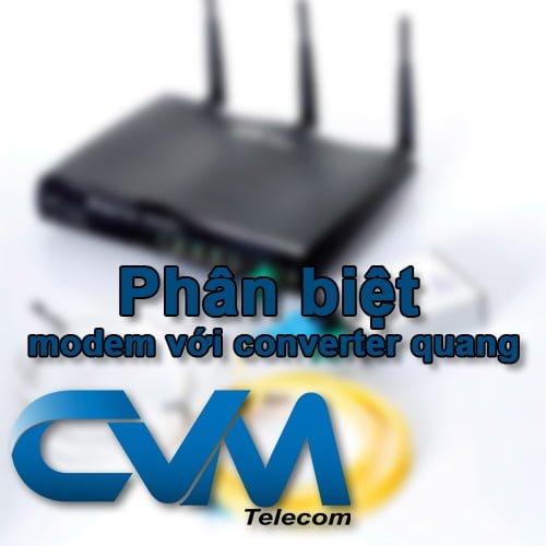phan biet modem voi converter quang